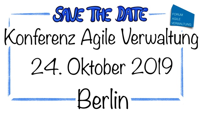 Save the Date – Konferenz Agile Verwaltung in Berlin 2019