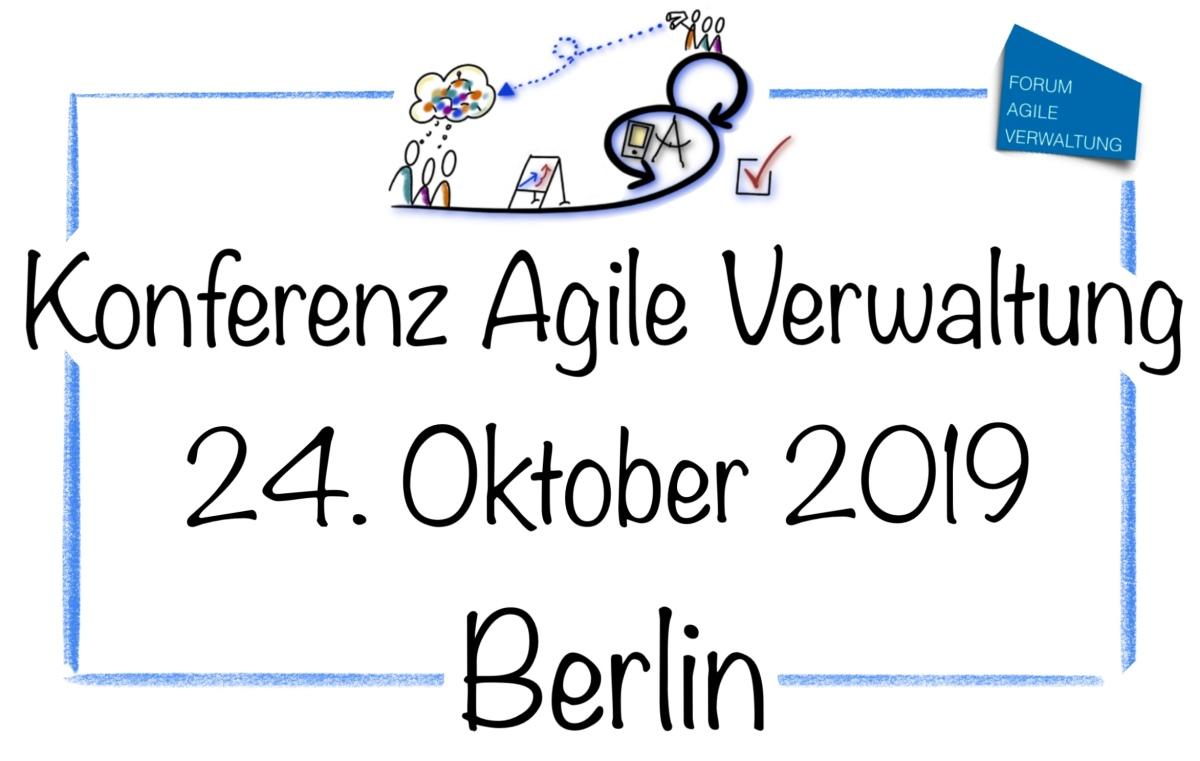 Konferenz Agile Verwaltung am 24. Oktober 2019 in Berlin – Ticketverkauf istgestartet